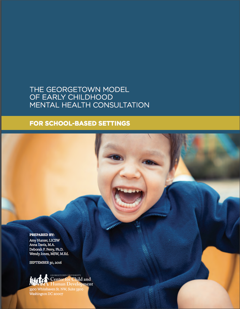 The Georgetown Model of ECMHC for School-Based Settings